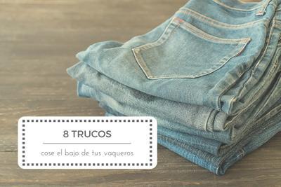 8 trucos para coser el bajo de un pantalón vaquero con éxito